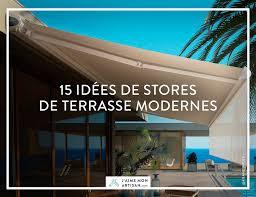 Lambrequin De Store Banne Idées De Stores De Terrasse Modernes