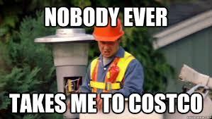Costco Meme - nobody ever takes me to costco trident layers meme quickmeme