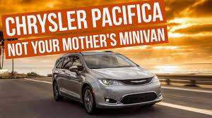update chrysler pacifica 2017 reviews not your mother u0027s minivan