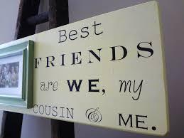 wedding quotes cousin 20 best cousin quotes weneedfun