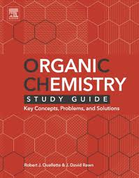 organic chemistry study guide ebook by robert j ouellette