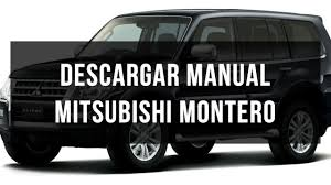 descargar manual de usuario mitsubishi montero youtube