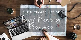 travel planning images The ultimate list of travel planning resources our next adventure jpg