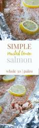 My Recipe Journey Main Dishes Recipes To Cook Pinterest Whole30 Roasted Lemon Salmon In Foil Hungry By Nature