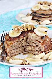 gluten free banana bread pancakes can u0027t stay out of the kitchen