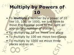 multiply and divide decimals by powers of 10