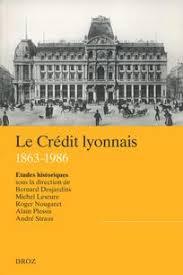 siege social credit lyonnais bibliographie sur l histoire du crédit lyonnais cairn info