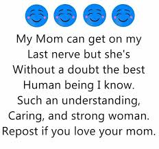 Love My Mom Meme - 56 best images about my mom on pinterest funny stuff hilarious