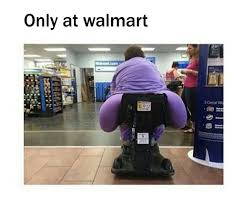 Fat Ass Meme - now that s a big fat ass people of walmart know your meme