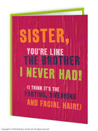 sister centre of attention day funny birthday card brainboxcandy com