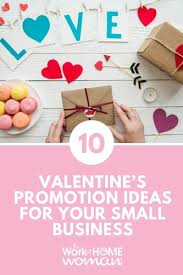 valentines ideas for 10 s promotions ideas for your small business