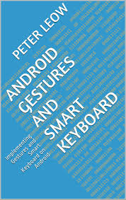 android gestures android gestures and smart keyboard leow s code