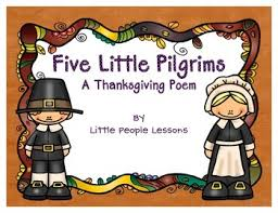 five pilgrims a thanksgiving poem for preschoolers to act out