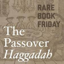the passover haggadah the passover haggadah a traditional text and its timely