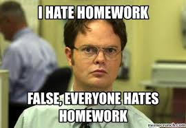 Homework Meme - hate homework