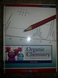 organic chemistry laboratory manual anne b padias 9780738066011