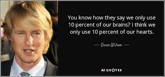Owen Wilson Meme - top 25 quotes by owen wilson of 62 a z quotes