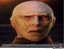 Nose Meme - voldemort as a nose by camillian meme center
