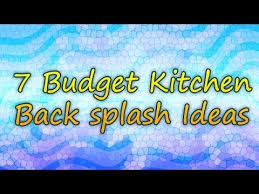 cheap kitchen splashback ideas 7 budget kitchen back splash ideas