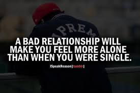Bad Relationship Memes - a bad relationship will make you feel more alone