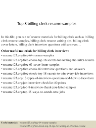 Sample Resume Objectives For Medical Billing by Top8billingclerkresumesamples 150424022813 Conversion Gate01 Thumbnail 4 Jpg Cb U003d1429860537