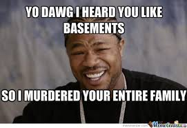 Yo Dawg Meme - yo dawg meme by smokedog meme center