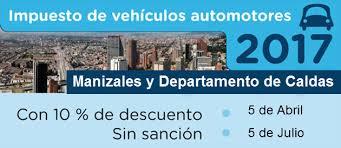 impuestos vehiculos valle 2016 plazos para el pago de impuestos de vehículos medellín 2017 para la
