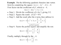 put the following quadratic function into vertex form by completing the square first