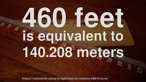 converter luas 460 ft to m how long is 460 feet in meters convert
