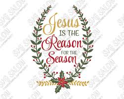 is the reason for the season cut file in svg eps dxf jpeg and png