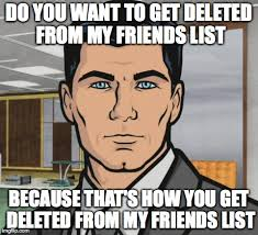 Internet Meme List - every time someone sends me a candy crush invite on fb imgflip