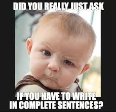 Yes Meme Baby - hahaha the kids give me this look every time i say that yes you