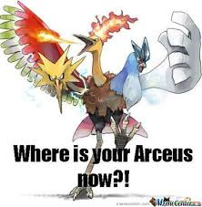 Arceus Meme - mother of arceus by takahood meme center