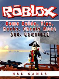 kobo apk roblox guide tips hacks cheats mods apk ebook by