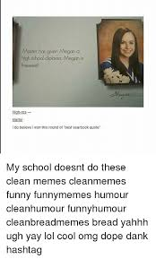 how can i get my high school yearbook 25 best memes about yearbook quote yearbook quote memes