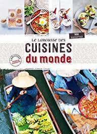 livre cuisine du monde amazon fr le grand livre de la cuisine du monde collectif livres