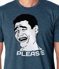 Meme Tshirts - three internet memes that would look great on a t shirt