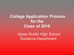 college application process for the class of 2016 upper dublin