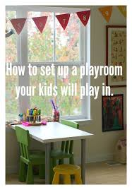 how to set up a playroom your kids will use