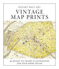 Vintage Map Instant Wall Art Vintage Map Prints Book By Adams Media