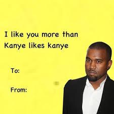 kanye valentines card kanye west card