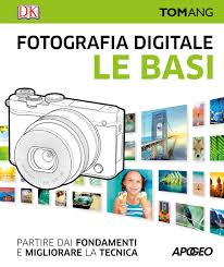 Fotografia digitale tom ang ebook
