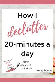 The Organized Home by How I Declutter My Home 20 Minutes A Day U2014 The Overwhelmed Busy Mom