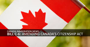 Canada Relaxes The Immigration For The Foreign Nationals C 6 Amending Canada S Citizenship Act Canada Immigration