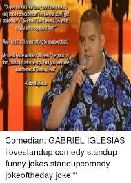 Gabriel Iglesias Memes - 25 best memes about gabriel iglesias gabriel iglesias memes