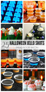 25 halloween jello shots recipes bread booze bacon