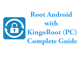 kingo root full version apk download kingoroot download pc and apk complete guide android pioneer