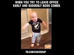Office Boss Meme - when you try to leave office early and suddenly boss comes youtube