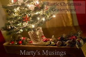Christmas Centerpieces Diy by Rustic Christmas Centerpiece Marty U0027s Musings