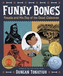 funny bones posada and his day of the dead calaveras robert f